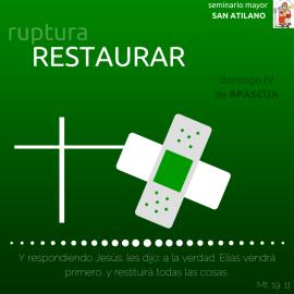 RESTAURAR 4º DOMINDO DE PASCUA